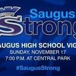 Saugus Strong Vigil: Sunday – 7pm @ Central Park